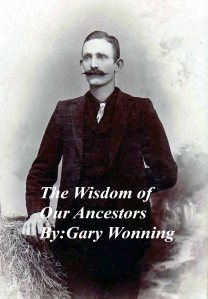 The wisdom of our ancestors